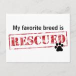 My Favorite Breed Is Rescued Postcard