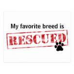 My Favorite Breed Is Rescued Postcard