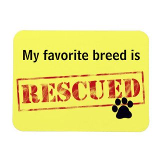 My Favorite Breed Is Rescued Rectangular Photo Magnet