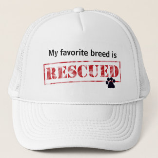 My Favorite Breed Is Rescued Trucker Hat