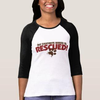 My favorite Breed is rescued Tee Shirt