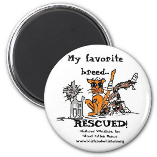 My Favorite Breed...RESCUED! 2 Inch Round Magnet