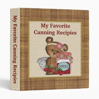 My Favorite Canning Recipies Binder