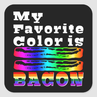 My Favorite Color is Bacon Square Sticker