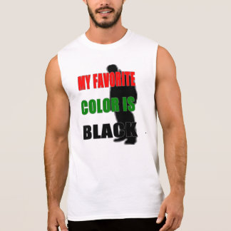 My Favorite Color Is Black Sleeveless Shirt
