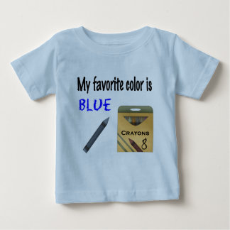 My Favorite Color is Blue Baby T-Shirt