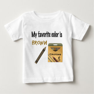 My Favorite Color is Brown Baby T-Shirt