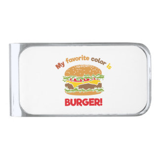 My favorite color is Burger! Silver Finish Money Clip