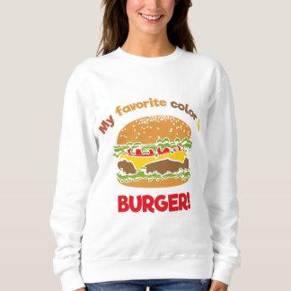 My favorite color is Burger! Sweatshirt