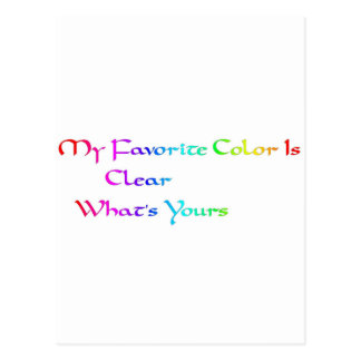 my favorite color is clear postcard