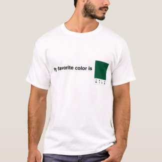 My Favorite Color is CMYK Green T-Shirt