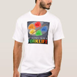 My Favorite Color Is Forklift Truck Mens T-Shirt
