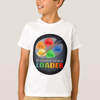 My Favorite Color Is Loader Kids T-Shirt
