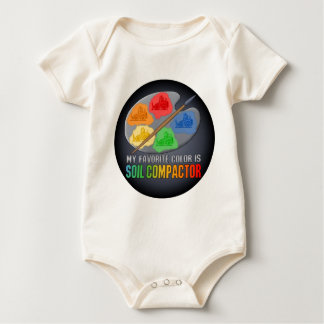 My Favorite Color Is Soil Compactor Infant Creeper