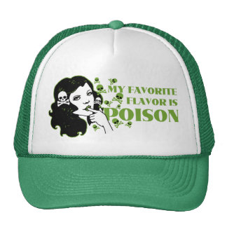 My Favorite Flavor is Poison Hats