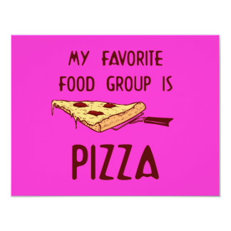 My Favorite Food Group is Pizza Card