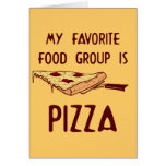 My Favorite Food Group is Pizza Cards