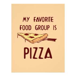 My Favorite Food Group is Pizza Flyer