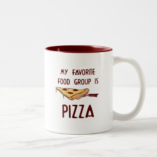 My Favorite Food Group is Pizza Mugs