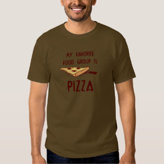 My Favorite Food Group is Pizza Tee Shirt