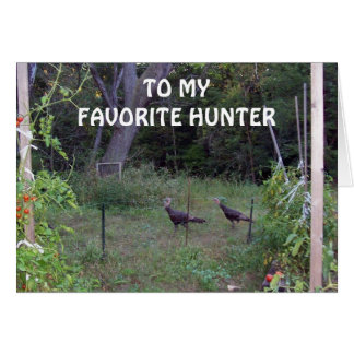 MY FAVORITE HUNTER'S BIRTHDAY-WILD TURKEYS WISHING CARD