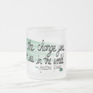 My favorite Inspirational quote on a frosted mug
