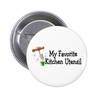 My Favorite Kitchen Utensil Button