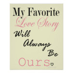 My Favorite Love Story Poster Print