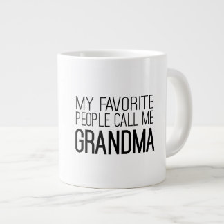 My Favorite People Call Me Grandma Large Coffee Mug