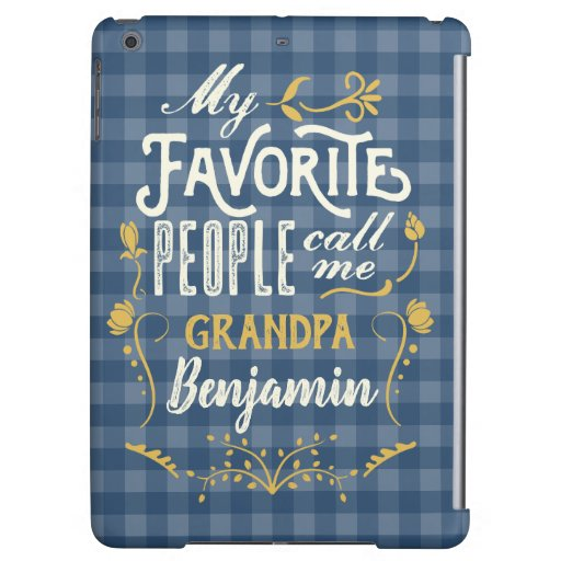 My Favorite People Call Me Grandpa Blue Gingham Case For iPad Air