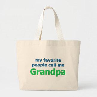 my favorite people call me grandpa large tote bag