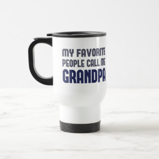 My Favorite People Call Me Grandpa Travel Mug