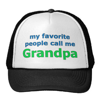 my favorite people call me grandpa trucker hat