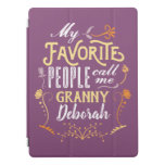 My Favorite People Call Me Granny Grandparents Day iPad Pro Cover