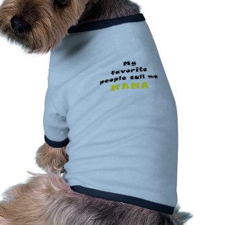 My Favorite People Call Me Nana Doggie Tshirt