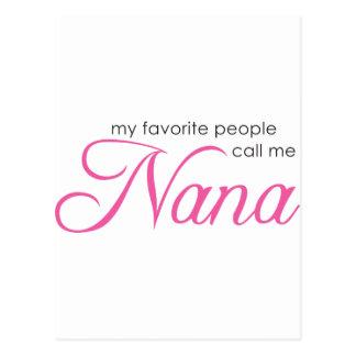 My Favorite People Call Me Nana Postcard