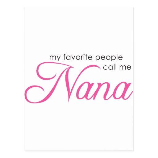 My Favorite People Call Me Nana Postcards
