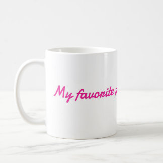 """My favorite person is my dog"" Pink type Coffee Mug"