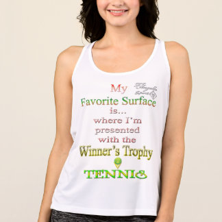 My favorite surface Tennis Performance Tank top
