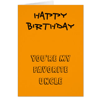 My favorite uncle birthday cards