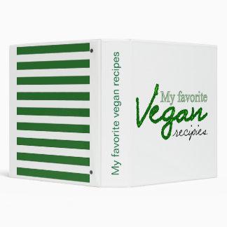 My favorite vegan recipes 3 ring binder