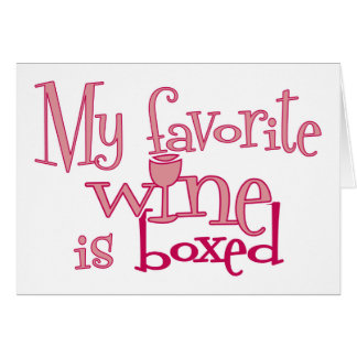 My favorite wine is boxed cards