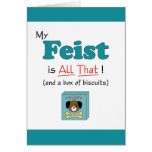 My Feist is All That! Greeting Cards