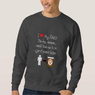 My Feist Loves Peanut Butter Sweatshirt