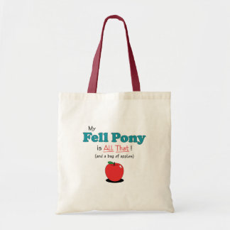 My Fell Pony is All That! Funny Pony Bag