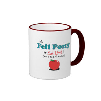 My Fell Pony is All That! Funny Pony Coffee Mugs