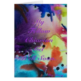 My Fellow Chiarian Sister Get Well Soo... Card