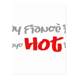 My fiance is psyc - HOT - ic (psychotic) Postcard