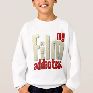 My Film Addiction Sweatshirt