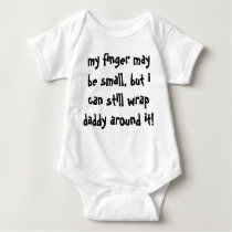 my finger may be small but i can still wrap daddy baby bodysuit